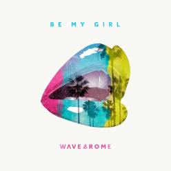 be-my-girl-wave-rome-cover