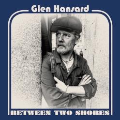 glen-hansard-between-two-shores