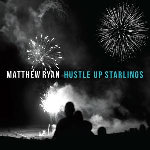 matthew-ryan-hustle-up-starlings