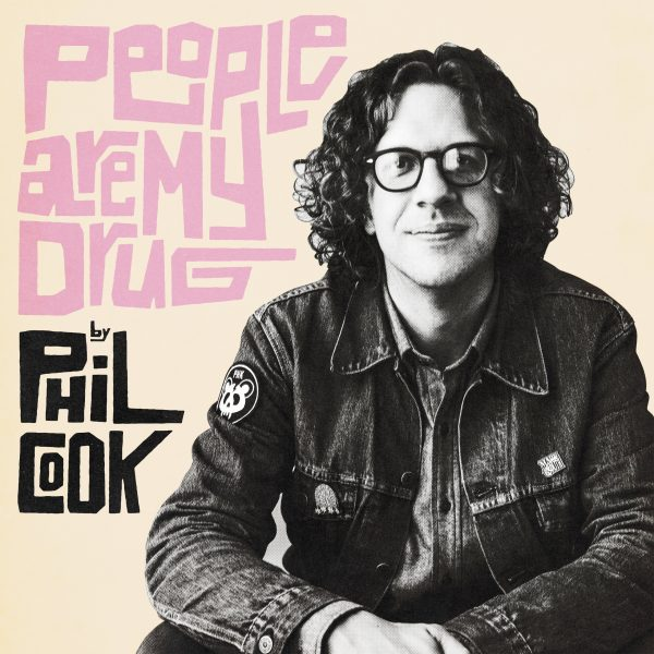 Phil Cook People+Are+My+Drug