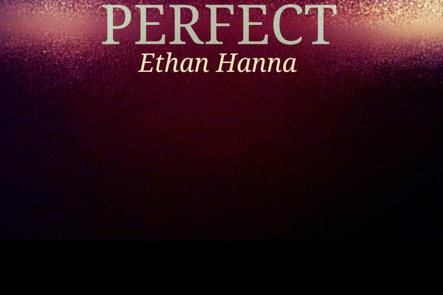 pretty vacant one perfect Ethan hanna